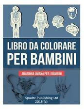 Libro Da Colorare per Bambini : Anatomia Umana per I Bambini by Spudtc...