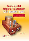 Fundamental Amplifier Techniques with Electron Tubes by Rudolf Moers (Hardback, 2011)