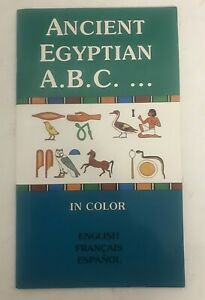 Ancient Egyptian A.B.C. (English, Francais, Espanol) - 1st Ed - 1989 - Paperback