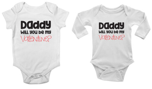 Daddy Will you be my Valentine Cute Girls Baby Vest Bodysuit