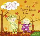 Nelly and Nora: The Fancy Dress Forest by Walker Books Ltd (Paperback, 2016)