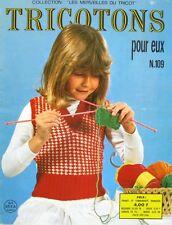 Revue de mode Catalogue de tricot - Tricotons pour eux n°109  - Année 70 -