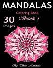 Mandalas Coloring Book: Mandalas Coloring Book for Adults (Mosaic Coloring Books, Coloring Books Calm, Mandalas for Adults, Mandalas Patterns, Mandalas to Color, Mandalas and More) by Tikka Mandala (Paperback / softback, 2016)