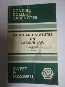 Good-Cases-and-Statutes-on-Labour-Law-Concise-College-Case-Notes-Burke-Ch