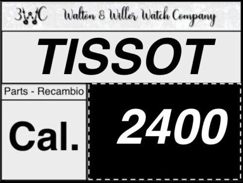 NOS 1 pc TISSOT 2400 original parts vintage GENUINE movement 3WC