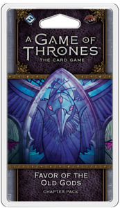 A Game of Thrones The Card Game Favor of the Old Gods Expansion