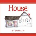 House 9781615460458 by Tammie Lee Paperback