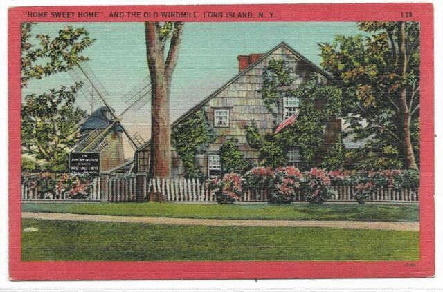 LONG ISLAND, NEW YORK Home Sweet Home and The Old Windmill