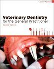 Veterinary Dentistry for the General Practitioner von Cecilia Gorrel (2013, Taschenbuch)