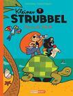 Kleiner Strubbel - Coconuts Schatz von Pierre Bailly und Céline Fraipont (2014, Gebundene Ausgabe)