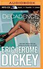 Decadence by Eric Jerome Dickey (CD-Audio, 2014)