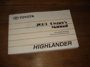 2003 toyota highlander ltd 2wd 4x4 owners manual 03 ebay rh ebay com 2003 Hyundai Santa Fe Manual 2003 Ford Explorer Manual