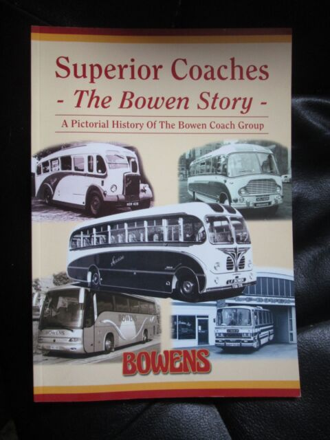 Superior Coaches Bowen Story Pictorial History Birmingham Arnolds Tamworth 2004
