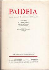 PAIDEIA 1968 ANNATA COMPLETO RIVISTA LETTERARIA INFORMAZIONE BIBLIOGRAFICA ANNO