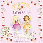 Princess Poppy: Ballet Shoes by Janey Louise Jones (Mixed media product, 2007)