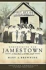 Remembering Old Jamestown: A Look Back at the Other South by Mary A Browning (Paperback / softback, 2008)