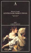 Gentileschi padre e figlia - Abscondita Milano 2011 (Carte d'Artisti. 137).