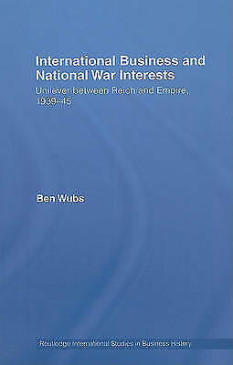 International Business and National War Interests: Unilever between Reich and em