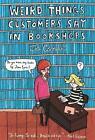 Weird Things Customers Say in Bookshops von Jen Campbell (2012, Gebundene Ausgabe)