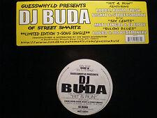 "DJ BUDA - HIT & RUN (12"")  2000!!  RARE!!  LABBA + ROYAL FLUSH + STREET SMARTZ!!"
