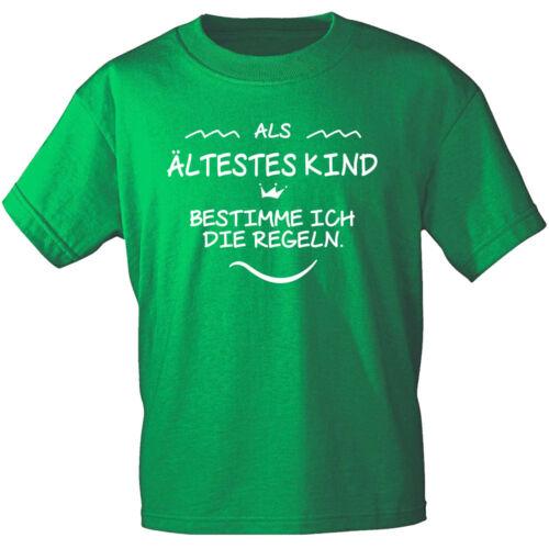 Kinder T-Shirt 86-164 Als aeltestes Kind bestimme ich die Regeln 12653 green