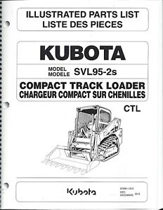 Details about Kubota SVL95-2S Compact Track Loader Illustrated Parts Manual  97899-11610