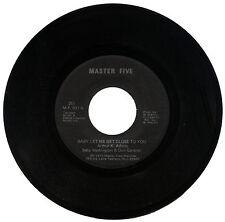 "BABY WASHINGTON & DON GARDNER  ""BABY LET ME GET CLOSE TO YOU""  70's   LISTEN!"