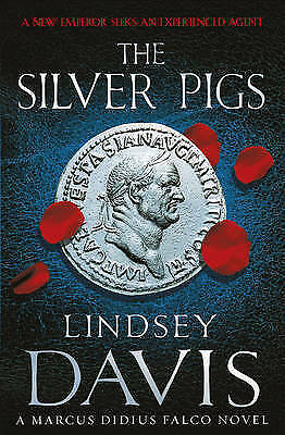 1 of 1 - The Silver Pigs: (Falco 1) by Lindsey Davis (Paperback, 2008)