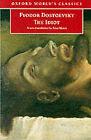 The Idiot by F. M. Dostoevsky (Paperback, 1998)