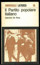 DE ROSA GABRIELE IL PARTITO POPOLARE ITALIANO LATERZA 1976 UNIVERSALE 116