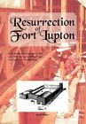 Resurrection of Fort Lupton 9781465335814 by Arnold Hubert Hardcover