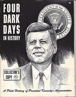 A Photo History of President Kennedy/'s Assassination Four Dark Days in History Collectors Copy Copyright 1963