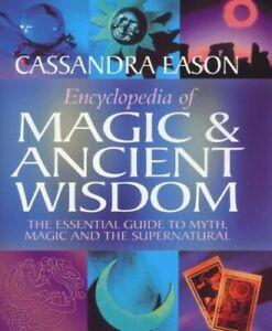 Encyclopedia-of-Magic-and-Ancient-Wisdom-The-Es-by-Eason-Cassandra-Hardback