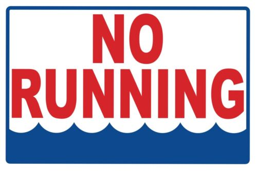SECURITY SIGN #PS-436 NO RUNNING...