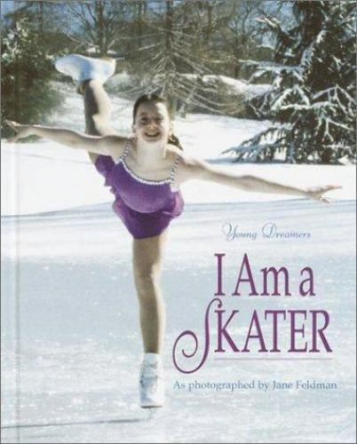 Young Dreamers Ser.: I Am A Skater (Library Binding) For