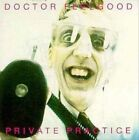 Private Practice by Dr. Feelgood (Pub Rock Band) (CD, Mar-2012, Grand)