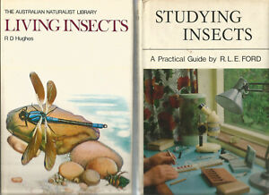 LIVING-INSECTS-by-R-D-HUGHES-STUDYING-INSECTS-Practical-Guide-FORD-2-BOOKS
