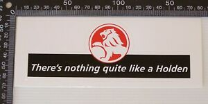 GENUINE-THERE-039-S-NOTHING-QUITE-LIKE-A-HOLDEN-GM-CAR-BUMPER-STICKER-DEALER-DECAL