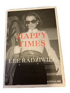 Happy-Times-by-Lee-Radziwill-2000-Hardcover