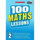 100 Maths Lessons: Year 2 by Caroline Clissold (Mixed media product, 2014)