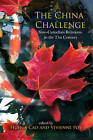 The China Challenge: Sino-Canadian Relations in the 21st Century by University of Ottawa Press (Paperback, 2011)