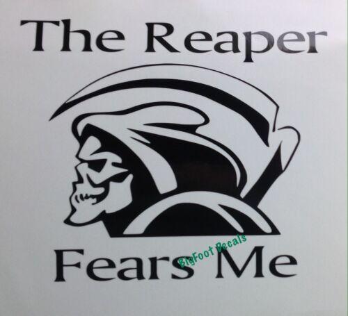 Grim Reaper Decal The Reaper Fears Me Car Truck SUV Locker Vinyl Window Sticker