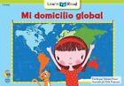Mi Domicilio Global = My Global Address by Rozanne L Williams (Paperback / softback, 2015)