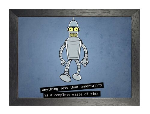 Immortality Futurama Quote Funny Be Special Time Poster Be Strong Motivation