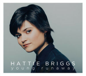 HATTIE-BRIGGS-Young-Runaway-2016-11-track-CD-album-NEW-SEALED-Alfie-Boe