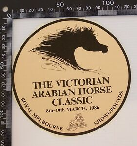 VINTAGE-VICTORIAN-ARABIAN-HORSE-CLASSIC-1986-MELBOURNE-SHOWGROUNDS-VINYL-STICKER