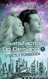 Satisfaction-on-Demand-1-Strictly-Forbidden-Erotischer-SciFi-Roman-MC-Steinway