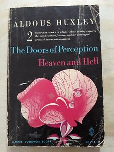 ALDOUS HUXLEY. THE DOORS OF PERCEPTION HEAVEN AND HELL. FIRST EDITION