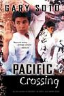 Pacific Crossing by Gary Soto (2003, Paperback)