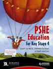 PSHE Education for Key Stage 4 by Lesley De Meza, Stephen De Silva, Philip Ashton (Paperback, 2011)